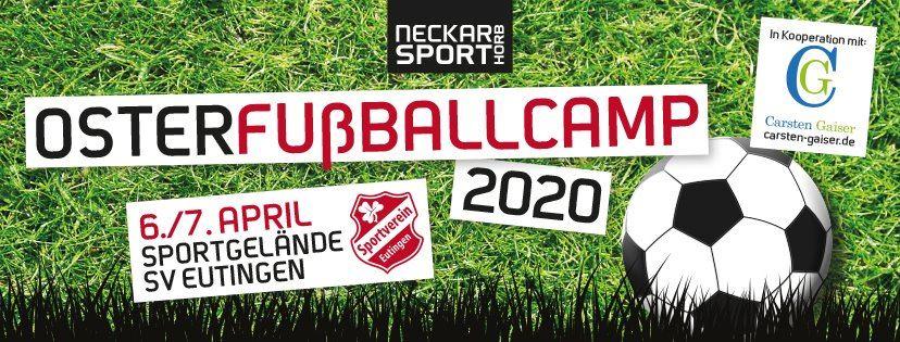 Übersicht Termine - Osterfußballcamp 2020 mit Coach Carsten Gaiser in Eutingen